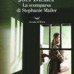 """""""La scomparsa di Stephanie Mailer"""" di Joel Dicker: riassunto trama e recensione"""