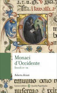 Monaci d'Occidente. Secoli IV-IX, Roberto Alciati