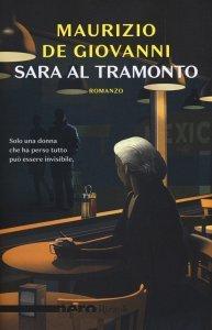 Sara al tramonto, Maurizio De Giovanni, trama, recensione