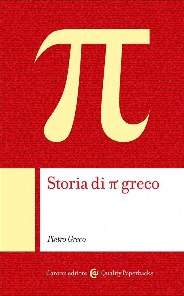"""""""Storia di π"""" di Pietro Greco"""