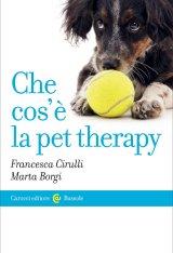 """""""Che cos'è la pet therapy"""" di Francesca Cirulli e Marta Borgi"""