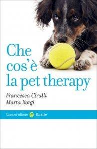 Che cos'è la pet therapy, Francesca Cirulli, Marta Borgi