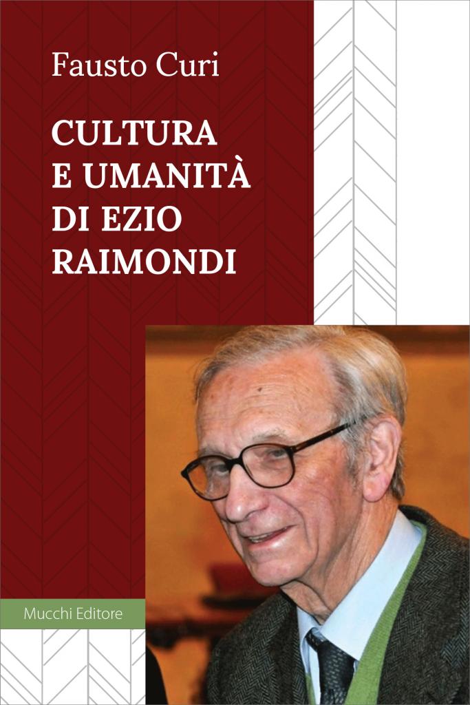 """""""Cultura e umanità di Ezio Raimondi"""" di Fausto Curi"""