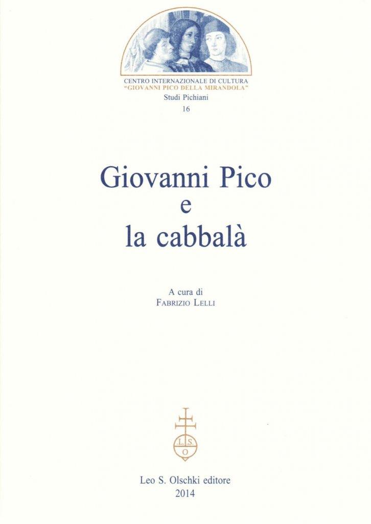 """""""Giovanni Pico e la cabbalà"""" a cura di Fabrizio Lelli"""