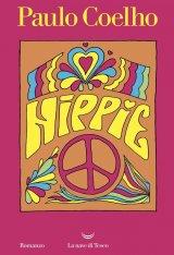 """""""Hippie"""" di Paulo Coelho: trama e recensione"""