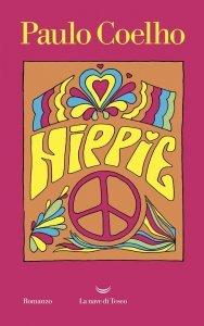 Hippie, Paulo Coelho, trama, recensione