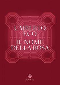 Il nome della rosa, Umberto Eco, trama, recensione