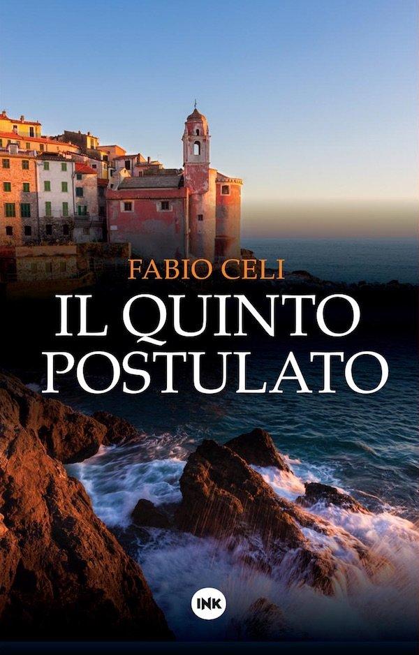 """""""Il quinto postulato"""" di Fabio Celi"""