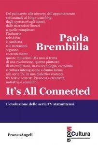 It's All Connected. L'evoluzione delle serie TV statunitensi, Paola Brembilla