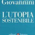 """""""L'utopia sostenibile"""" di Enrico Giovannini"""