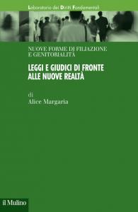 Leggi e giudici di fronte alle nuove realtà, Alice Margaria