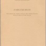 """""""Stabilitas regni. Percezione del tempo e durata dell'azione politica nell'età degli Ottoni"""" di Stefano Manganaro"""