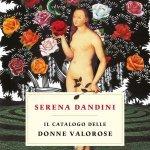 """""""Il catalogo delle donne valorose"""" di Serena Dandini: riassunto trama e recensione"""
