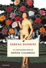 """""""Il catalogo delle donne valorose"""" di Serena Dandini"""