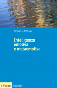 Intelligenza emotiva e metaemotiva, Antonella D'Amico
