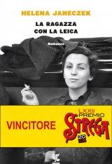 """""""La ragazza con la Leica"""" di Helena Janeczek: trama e recensione"""