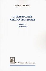 Cittadinanze nell'antica Roma, Antonello Calore