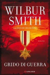 Grido di guerra, Wilbur Smith, trama, recensione