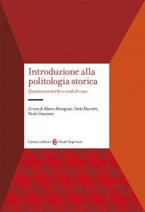 Introduzione alla politologia storica, Marco Almagisti, Carlo Baccetti, Paolo Graziano