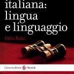 """""""L'opera italiana: lingua e linguaggio"""" di Fabio Rossi"""