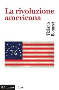 La rivoluzione americana, Tiziano Bonazzi