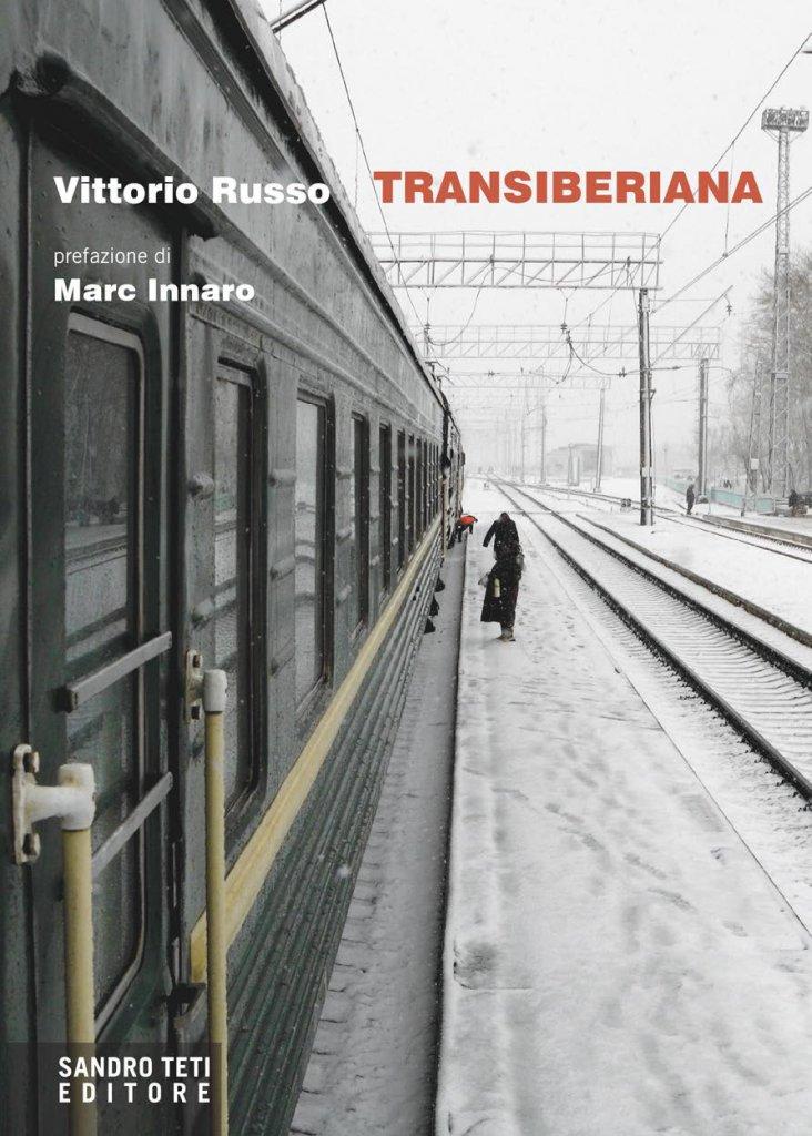 """""""Transiberiana"""" di Vittorio Russo"""
