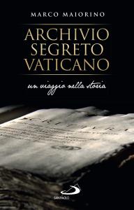 Archivio Segreto Vaticano. Un viaggio nella storia, Marco Maiorino