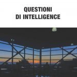 """Questioni di intelligence"" di Antonio Mutti"