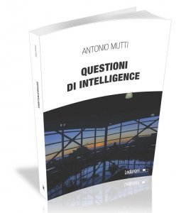 Questioni di intelligence, Antonio Mutti