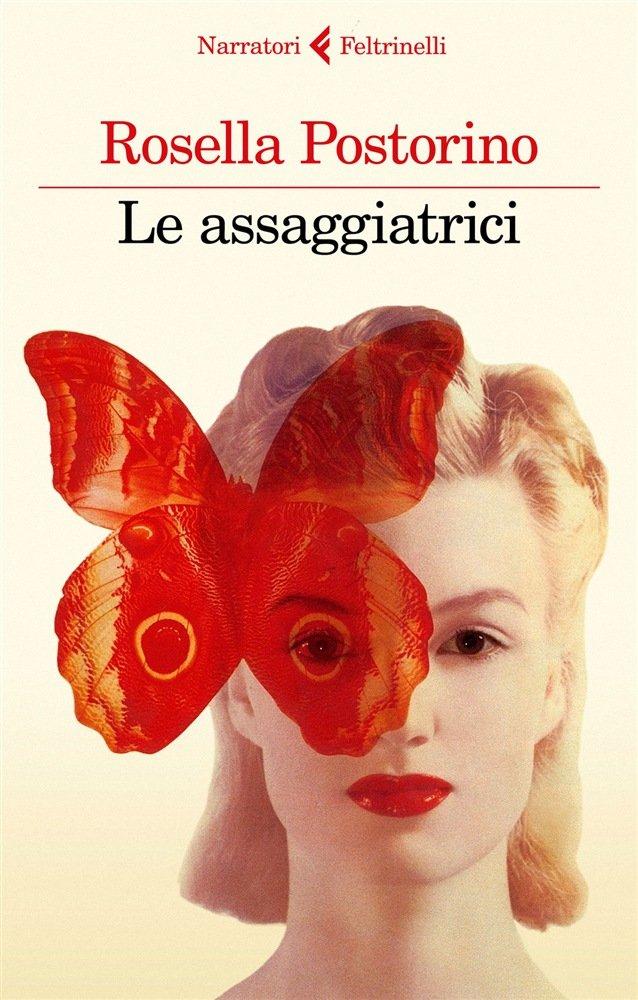 """""""Le assaggiatrici"""" di Rosella Postorino: riassunto trama e recensione"""