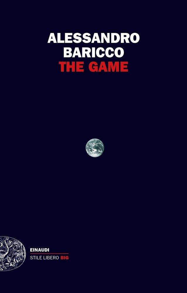 """""""The Game"""" di Alessandro Baricco: riassunto trama e recensione"""