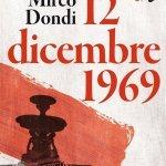 """""""12 dicembre 1969"""" di Mirco Dondi"""