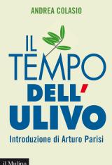 """""""Il tempo dell'Ulivo"""" di Andrea Colasio"""