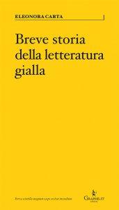 Breve storia della letteratura gialla, Eleonora Carta