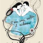 """""""C'era una volta il silenzio e altre favole per innamorati"""" di Davide Boosta Dileo"""
