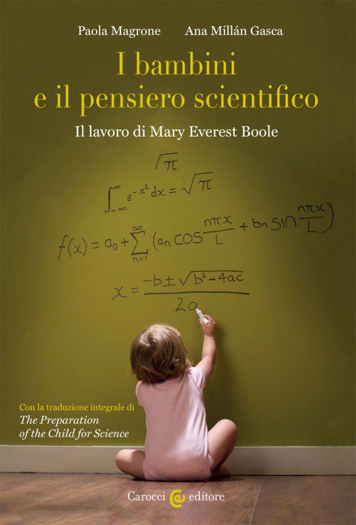 """""""I bambini e il pensiero scientifico. Il lavoro di Mary Everest Boole"""" di Ana Millán Gasca e Paola Magrone"""