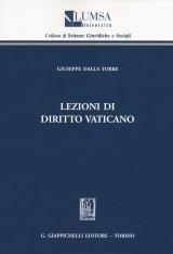 """""""Lezioni di diritto vaticano"""" di Giuseppe Dalla Torre"""
