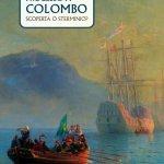 """""""Processo a Colombo. Scoperta o sterminio?"""" di Antonio Musarra"""
