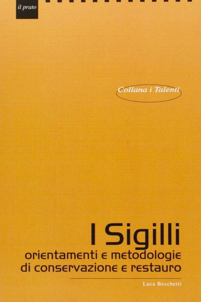 """""""Sigilli aurei nell'Archivio Segreto Vaticano"""" di Luca Becchetti"""