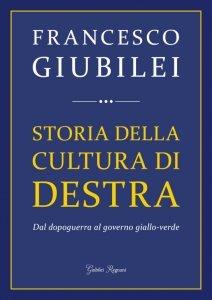 Storia della cultura di destra, Francesco Giubilei