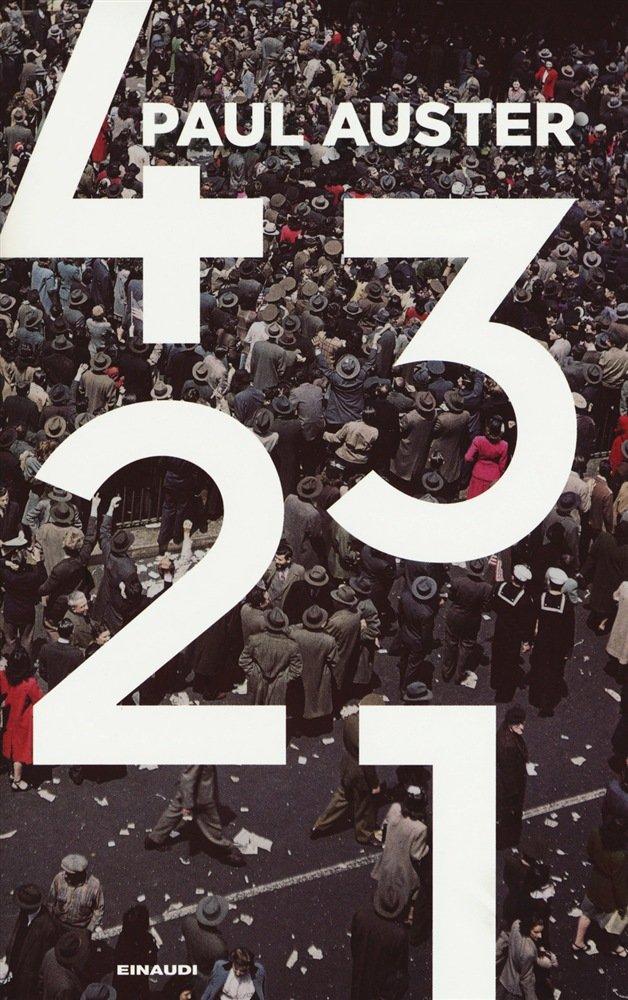 """""""4 3 2 1"""" di Paul Auster: riassunto trama e recensione"""