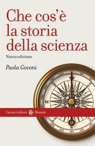 Che cos'è la storia della scienza, Paola Govoni