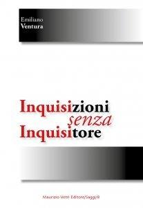 Inquisizioni senza inquisitore, Emiliano Ventura