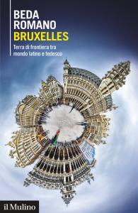 Bruxelles. Terra di frontiera tra mondo latino e tedesco, Beda Romano