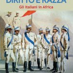 """""""Diritto e razza. Gli italiani in Africa"""" di Michele Bonmassar"""