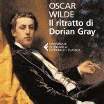 """""""Il ritratto di Dorian Gray"""" di Oscar Wilde: riassunto trama e recensione"""