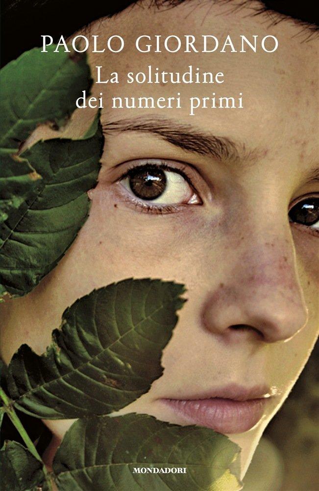 """""""La solitudine dei numeri primi"""" di Paolo Giordano: riassunto trama e recensione"""
