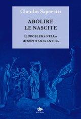"""""""Abolire le nascite. Il problema nella Mesopotamia antica"""" di Claudio Saporetti"""