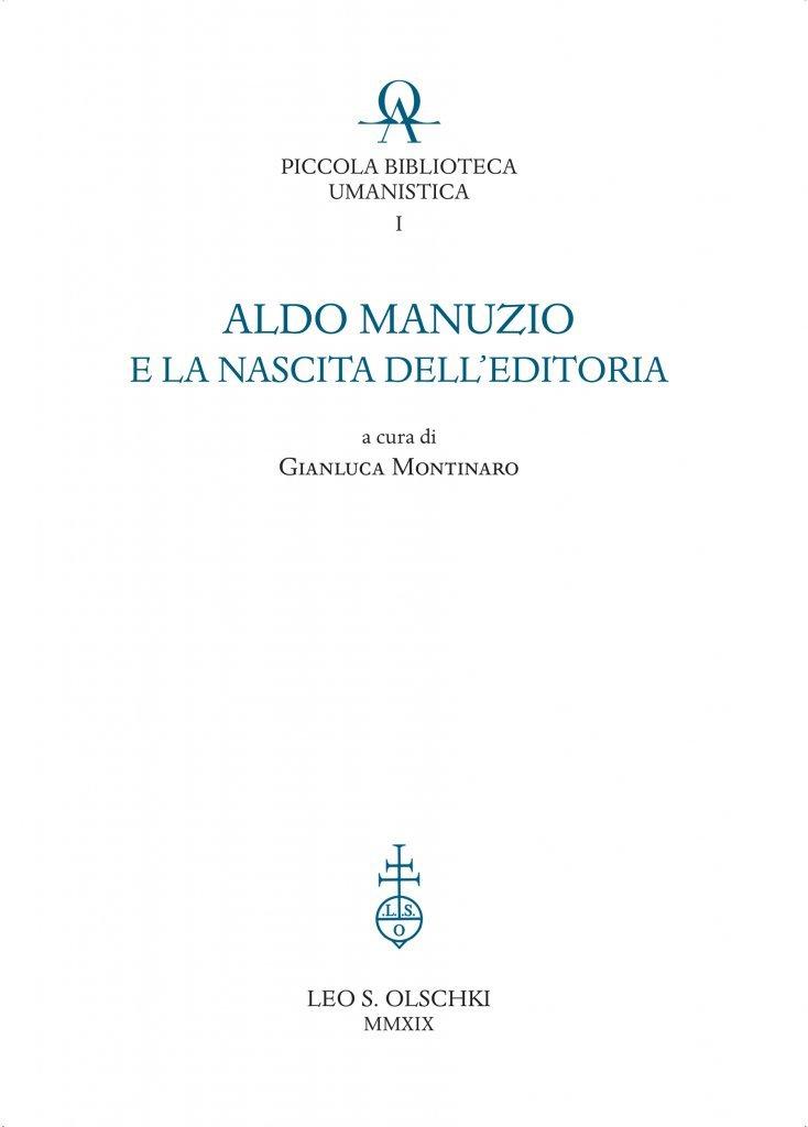 """""""Aldo Manuzio e la nascita dell'editoria"""" a cura di Gianluca Montinaro"""