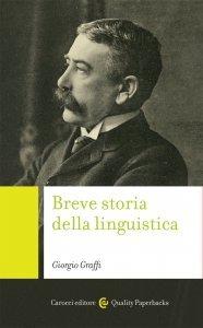 Breve storia della linguistica, Giorgio Graffi